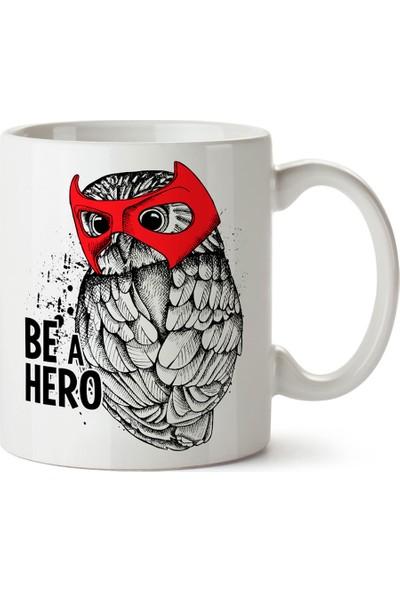 Presstish Be A Hero Tasarım Baskılı Kupa Bardak