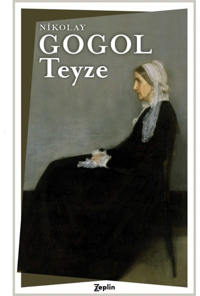 Teyze - Nikolay Vasilievich Gogol