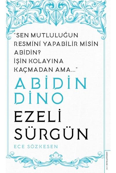 Abidin Dino/Ezeli Sürgün - Ece Sözkesen
