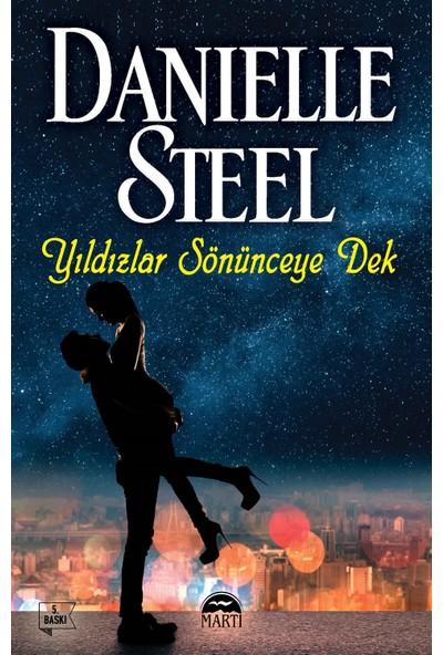 Yıldızlar Sönünceye Dek - Danielle Steel