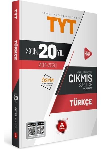 A Yayınları TYT Türkçe Son 20 Yıl Konularına Göre Tamamı Çözümlü Çıkmış Sorular