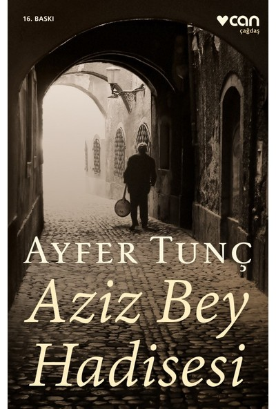 Aziz Bey Hadisesi - Ayfer Tunç