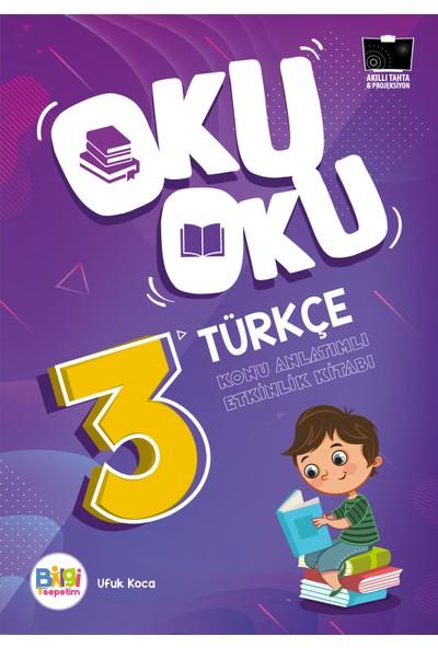 Oku Oku Türkçe 3 Konu Anlatımlı Etkinlik Kitabı