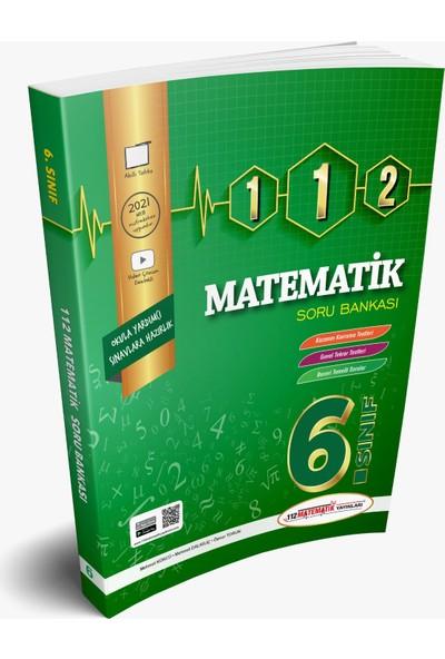112 Matematik Yayınları 6. Sınıf 112 Matematik Soru Bankası