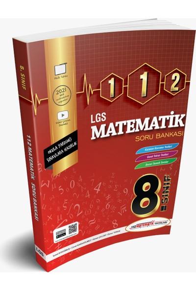 112 Matematik Yayınları 8. Sınıf Lgs 112 Matematik Soru Bankası