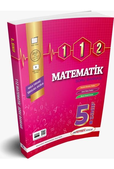 112 Matematik Yayınları 5. Sınıf 112 Matematik Soru Bankası