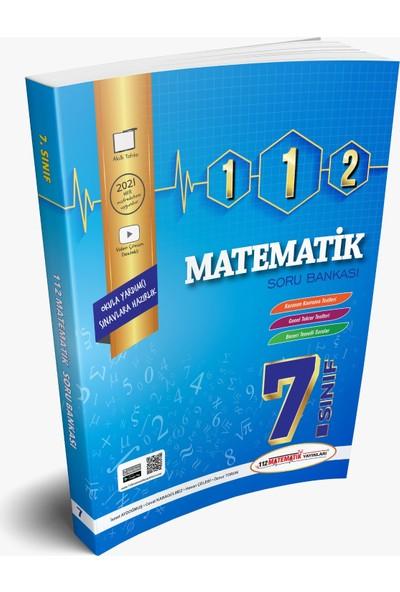 112 Matematik Yayınları 7. Sınıf 112 Matematik Soru Bankası
