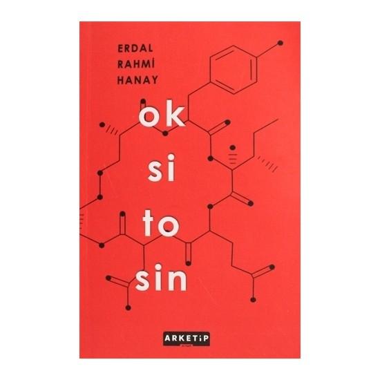 Oksitosin - Erdal Rahmi Hanay