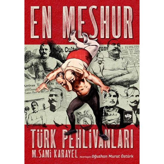 En Meşhur Türk Pehlivanları - M. Sami Karayel