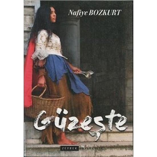 Güzeşte - Nafiye Bozkurt
