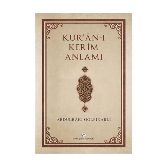 Kur'An-I Kerim Anlamı - Abdülbaki Gölpınarlı
