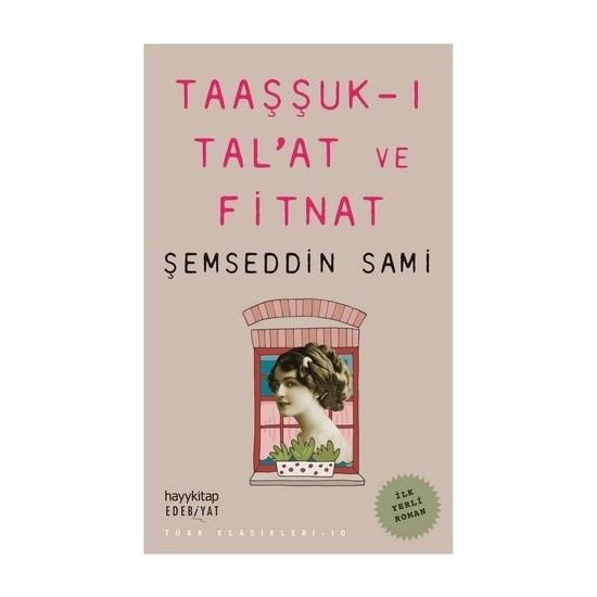 Taaşşuk-I Tal'at Ve Fitnat - Şemseddin Sami