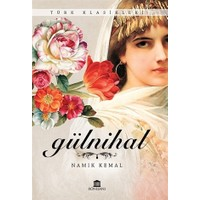 Gülnihal - Namık Kemal