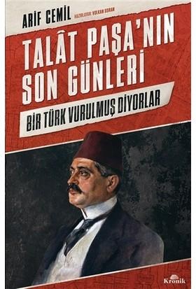 Talat Paşa'nın Son Günleri - Arif Cemil