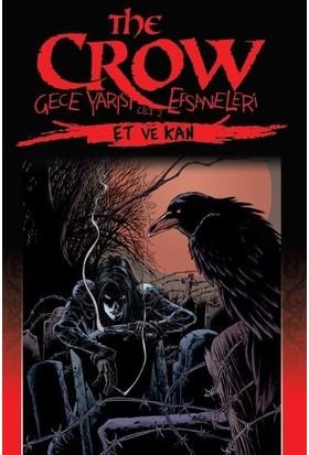 The Crow Cilt 2 - Et ve Kan