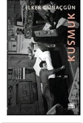 Kusmuk - İlker Günaçgün