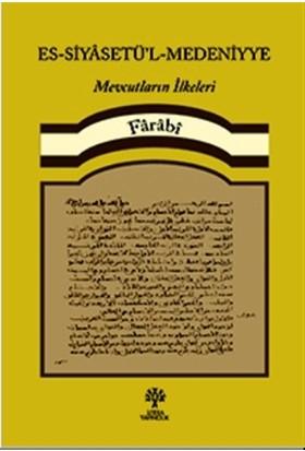 Es-Siyâsetü'L-Medeniyye - Farabi