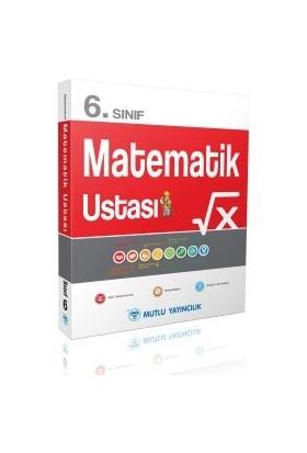 Mutlu Yayıncılık 6. Sınıf Matematik Ustası