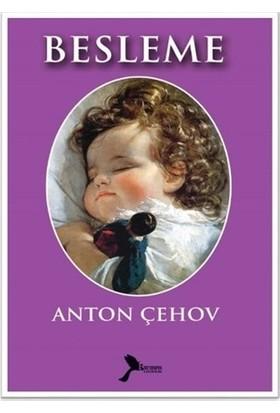 Besleme - Anton Pavloviç Çehov