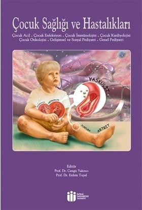 Çocuk Sağlığı Ve Hastalıkları 2 - Cengiz Yakıncı
