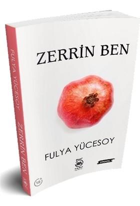 Zerrin Ben - Fulya Yücesoy