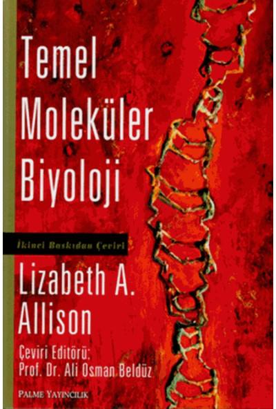 Temel Moleküler Biyoloji - Lizabeth A. Allison