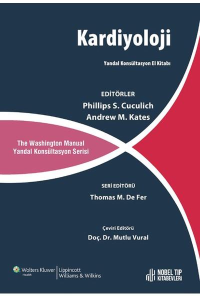 The Washignton Manual Kardiyoloji Yandal Konsultasyon El Kitabı - Mutlu Vural