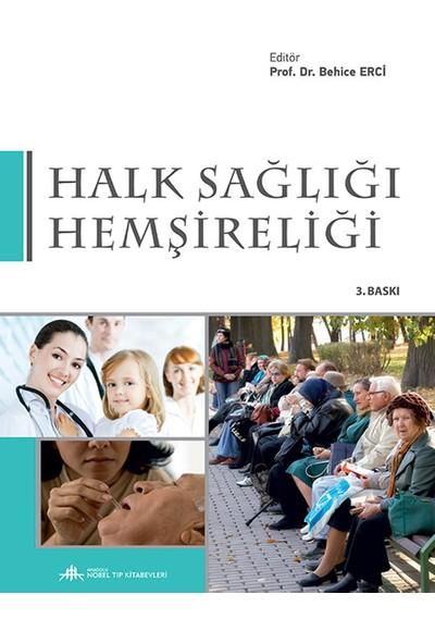 Halk Sağlığı Hemşireliği - Behice Erci