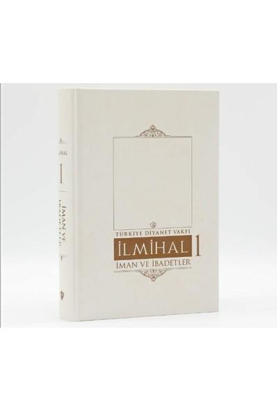 Islam Ilmihali (Iman ve Ibadetler) 1. Cilt