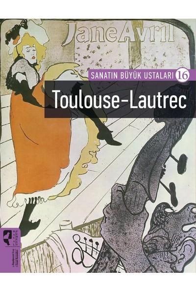 Sanatın Büyük Ustaları 16 Toulouse-Lautrec - Toulouse-Lautrec