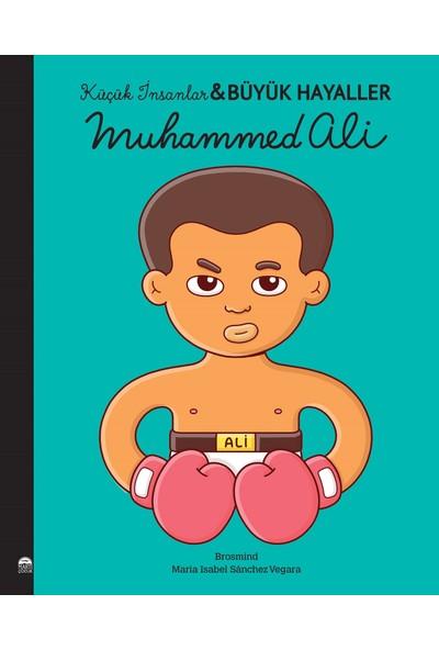 Muhammed Ali; Küçük İnsanlar Büyük Hayaller - Maria Isabel Sanchez Vegara