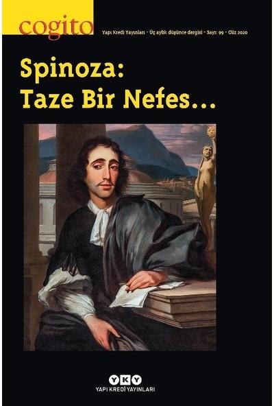Cogito 99 - Spinoza: Taze Bir Nefes…