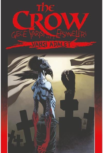 The Crow Cilt 3 - Vahşi Adalet
