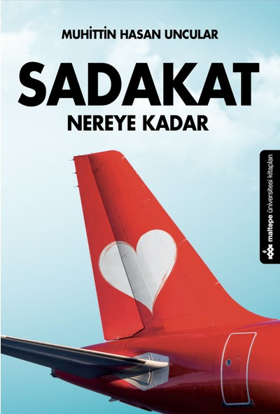 Sadakat Nereye Kadar - Muhittin Hasan Uncular