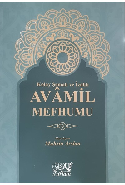 Kolay Şemalı ve Izahlı Avamil Şeması - Muhsin Arslan