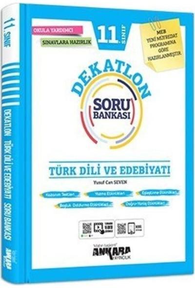 Ankara Yayıncılık 11.sınıf Dekatlon Türk Dili ve Edebiyatı Soru Bankası
