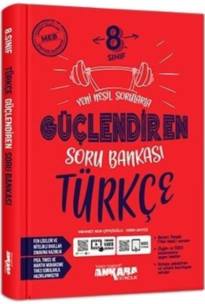 Ankara Yayıncılık Yayıncılık 8.sınıf Güçlendiren Türkçe Soru Bankası