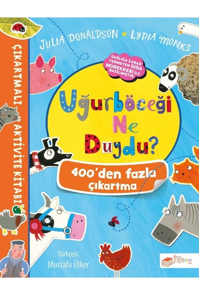 Uğurböceği Ne Duydu Çıkartmalı Aktivite Kitabı - Julia Donaldson