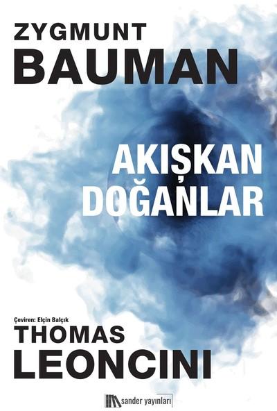 Akışkan Doğanlar - Zygmunt Bauman - Thomas Leoncini