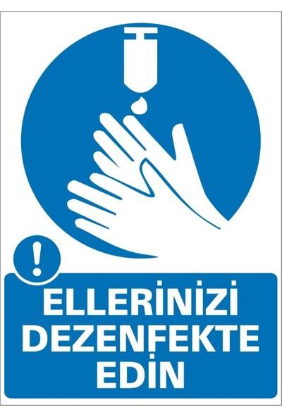 İzmir Serigrafi Ellerinizi Dezenfekte Ediniz Sticker Uyarı Levhası 17,5 x 25 cm