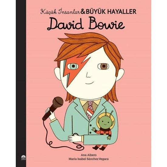 Küçük İnsanlar Büyük Hayaller; David Bowie - Maria Isabel Sanchez Vegara