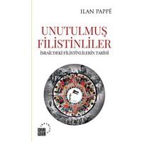 Unutulmuş Filistinliler - Ilan Pappe
