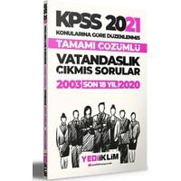 Yediiklim Yayınları 2021 KPSS Genel Kültür Vatandaşlık Konularına Göre Tamamı Çözümlü Çıkmış Sorular(Son 18 Yıl)