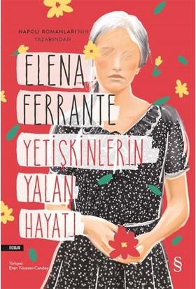 Yetişkinlerin Yalan Hayatı - Elena Ferrante