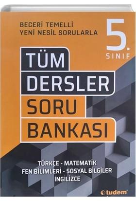 Tudem Yayınları 5.Sınıf Tüm Dersler Beceri Temelli Soru Bankası