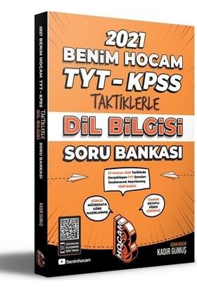 Benim Hocam Yayınları 2021 TYT-AYT-KPSS Taktiklerle Dil Bilgisi Soru Bankası - Kadir Gümüş