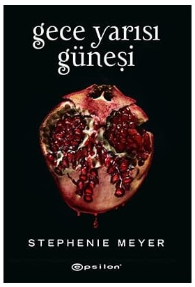 Gece Yarısı Güneşi (Ciltli) - Stephenie Meyer - Stephenie Meyer