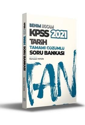 Benim Hocam Yayınları Kpss 2021 Tarih Tamamı Çözümlü Soru Bankası - Ramazan Yetgin