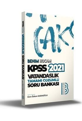 Benim Hocam Yayınları Kpss 2021 Vatandaşlık Tamamı Çözümlü Soru Bankası - Esra Özkan Karaoğlu