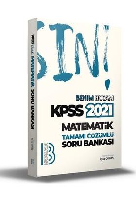Benim Hocam Yayınları Kpss 2021 Matematik Tamamı Çözümlü Soru Bankası - İlyas Güneş